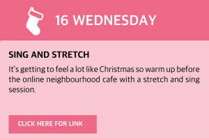 Wednesday, 16 December 2020 It's getting to feel a lot like Christmas so warm up before the online neighbourhood café with a stretch and sing session. Visir https://youtu.be/rTGGV-pjS5g - or click this box for a direct link.