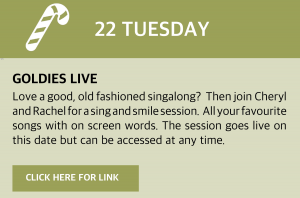 Tuesday, 22 December 2020 Goldies Live Love a good, old fashioned singalong? Then join Cheryl and Rachel for a sing and smile session. All your favourite songs with on screen words. Visit www.goldieslive.com for the latest session or click this box for a direct link. The session goes live on this date but can be accessed at any time.